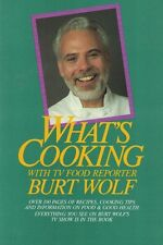 What's Cooking with TV Food Reporter BURT WOLF 1989 Paperback Cookbook