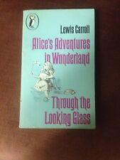 LEWIS CARROLL ALICE'S ADVENTURES IN WONDERLAND/THROUGHT THE LOOKING GLASS