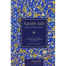 Nahw Mir : A Primer in Arabic Grammar (HB)