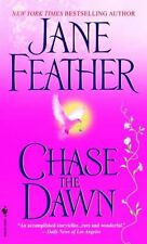 Chase the Dawn, Feather, Jane, Excellent Book