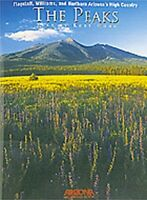 The Peaks: Flagstaff, Williams, and Northern Arizona's High Cou... by Houk, Rose