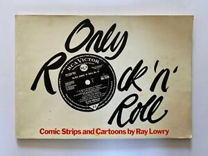 RAY LOWRY - ONLY ROCK 'N' ROLL - SIGNED BOOK - 1980 - THE CLASH - PUNK