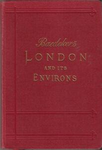 BAEDEKER'S HANDBOOK - LONDON AND ENVIRONS - 1911 - 16th edit - 10 maps, 19 plans