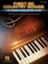 """""""FIRST 50 COUNTRY SONGS YOU SHOULD PLAY ON THE PIANO"""" EASY PIANO MUSIC BOOK NEW!"""