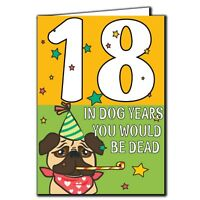 18 In dog years Birthday Age Relation Male Female Birthday Card A31