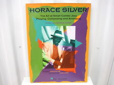 Horace Silver The Art of Small Combo Jazz Playing Sheet Music Song Book Songbook