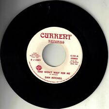 """DAN MITCHELL! - """"TIME WON'T WAIT FOR ME"""" CURRENT RECORDS PROMO NM- VPI CLEANED!"""