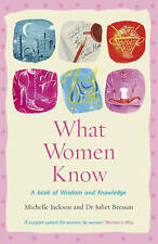 What Women Know, Michelle Jackson, Dr Juliet Bressan, New Book