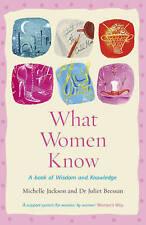 What Women Know, Michelle Jackson, Dr Juliet Bressan, New Book