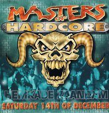 MASTERS OF HARDCORE Rave Flyer A4 year unknown Hemkade Zaandam Netherlands