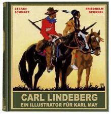 Carl Lindeberg - Ein Illustrator für Karl May von Friedhelm Spürkel und Stefan Schmatz (2012, Gebundene Ausgabe)