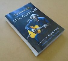 PHILIP NORMAN Slowhand: The Life & Music Of Eric Clapton proof paperback book