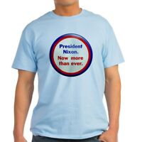 CafePress Nixon Now More Than Ever T Shirt 100% Cotton T-Shirt (852278353)