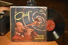 George Chisholm Chis LP Decca LK 4147 Mono