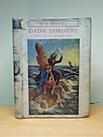 c1910 Dad's Dorothy WITH DUSTJACKET Georgian Antique Book RARE Illustrated