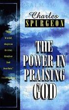 Power in Praising God by Charles H. Spurgeon (1998, Paperback)