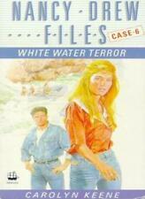 White Water Terror (The Nancy Drew Files, Case 6),Carolyn Keene