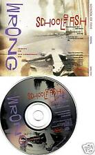 SCHOOL OF FISH wrong RARE EDIT DJ PROMO CD Single 1994