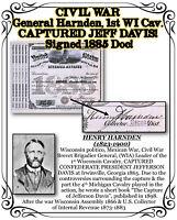CIVIL WAR General Harnden, 1st WI Cav. CAPTURED JEFF DAVIS! Signed 1885Document