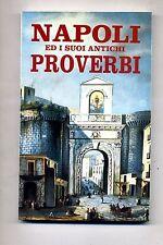 NAPOLI ED I SUOI ANTICHI PROVERBI # Lito-Rama Edizioni 1994 # 1A ED.