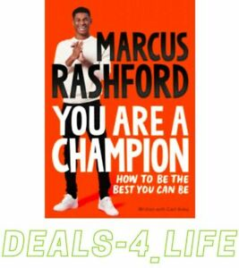 Marcus Rashford You Are a Champion: How to Be the Best You Can Be NEW Paperback.