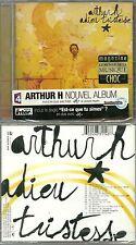 CD - ARTHUR H : ADIEU TRISTESSE ( NEUF EMBALLE - NEW & SEALED )