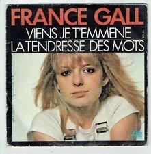 France GALL Vinyle 45T VIENS JE T'EMMENE - LA TENDRESSE DES MOTS -ATLANTIC 11109