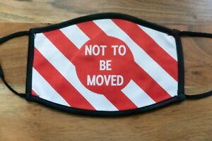 Not To Be Moved Railway Sign Reusable Washable Face Covering Mask