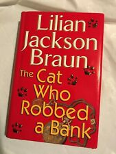 THE CAT WHO ROBBED A BANK  Lillian Jackson Braun 1999 First Edition