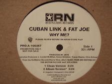 """CUBAN LINK + FAT JOE - WHY ME? (12"""")  2000!!!  RARE!!!  TERROR SQUAD!!!"""