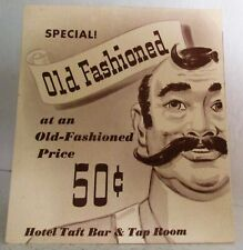 Hotel Taft New York City Table or Bar Stand Up Table Sign OLD FASHIONED 50¢