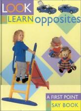 Opposites (Look & Learn)-Southwater Publishing