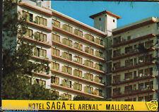 POSTAL HOTEL SAGA EL ARENAL MALLORCA BALEARES POSTCARD POSTKARTE         CC02958
