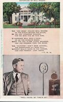 Vintage Linen Postcard Will Rogers & His House Poem Radio Announcer