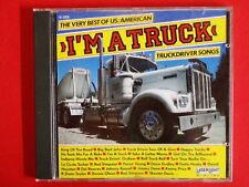 CD: I'm a truck * Truckdriver Songs * Z: sehr gut * gebraucht