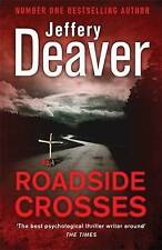 Roadside Crosses: Kathryn Dance Book 2 (Kathryn Dance thrillers), Deaver, Jeffer