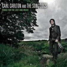 Songs For The Lost And Brave von Carl And The Songdogs Carlton (2008)