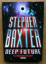 STEPHEN BAXTER: DEEP FUTURE. UK 2001 1st VICTOR GOLLANCZ SIGNED HARDBACK with DJ