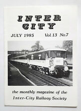 Inter-City Railway Society ICRS Monthly Magazine July 1985 class 26s, FA Cup etc