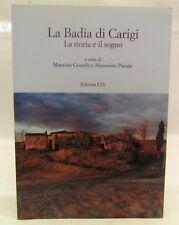 Storia Archeologia Architettura - La Badia di Carigi - ETS 2016 Dedica Curatore