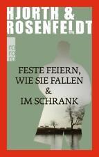 Feste feiern wie sie fallen & Im Schrank von Rosenfeldt und Hjorth, UNGELESEN