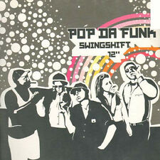 POP DA FUNK - SWINGSHIFT - KURBEL