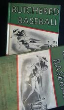 BUTCHERED BASEBALL 1st Edition Pearson Taylor Mel Allen Tom Meany W/ DUST JACKET