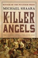 Civil War Trilogy Ser.: The Killer Angels : The Classic Novel of the Civil War by Michael Shaara (1996, Trade Paperback)