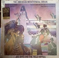 JOE BYRD AND THE FIELD HIPPIES - THE AMERICAN METAPHYSICAL CIRCUS 180g SEALED LP