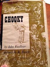Chooky Signed 1st edition John Faulkner 1/1 HCDJ jacket Author Dollar Cotton