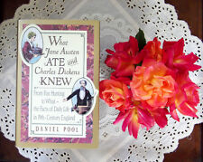 What Jane Austen Ate and Charles Dickens Knew Life in 19th Century England book