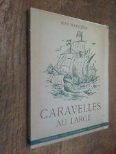Caravelles au large / Jean Mauclère illustrations de Jean Dornier exemplaire HC