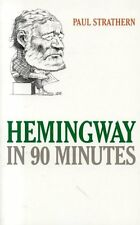 Hemingway in 90 Minutes (Great Writers in 90 Minut