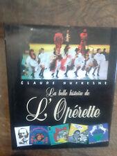 La plus belle histoire de l'opérette - Claude Dufresne